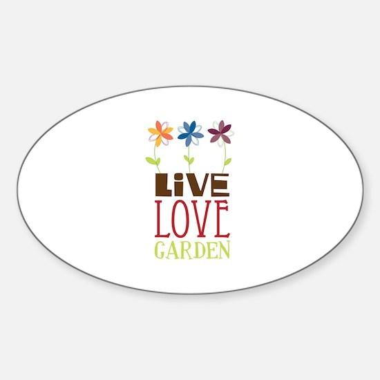 Live Love Garden Decal