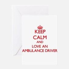 Keep Calm and Love an Ambulance Driver Greeting Ca