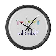 is it 5 o'clock? Large Wall Clock