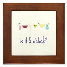 is it 5 o'clock? Framed Tile