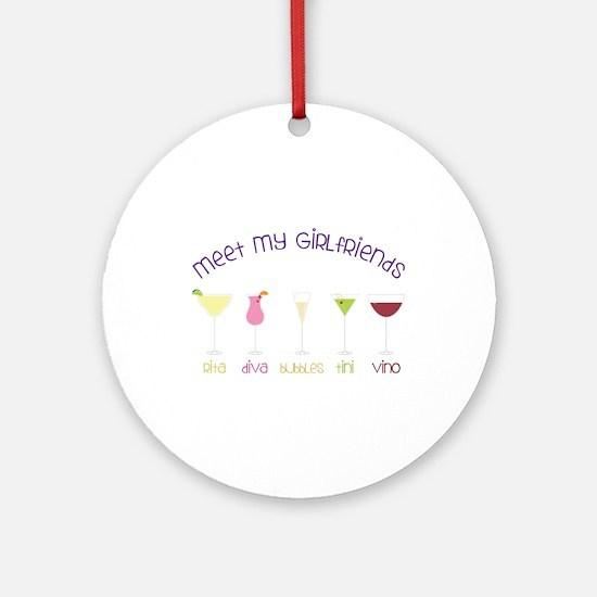 meet my GiRLfRiends Ornament (Round)