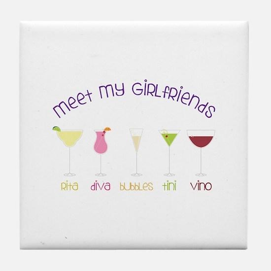 meet my GiRLfRiends Tile Coaster