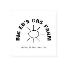 "Big Ed's Gas Farm Square Sticker 3"" x 3"""