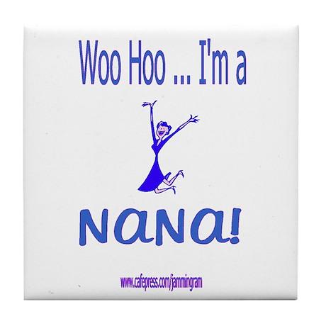 Woo Hoo Nana Tile Coaster