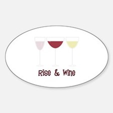 Rise & Wine Decal