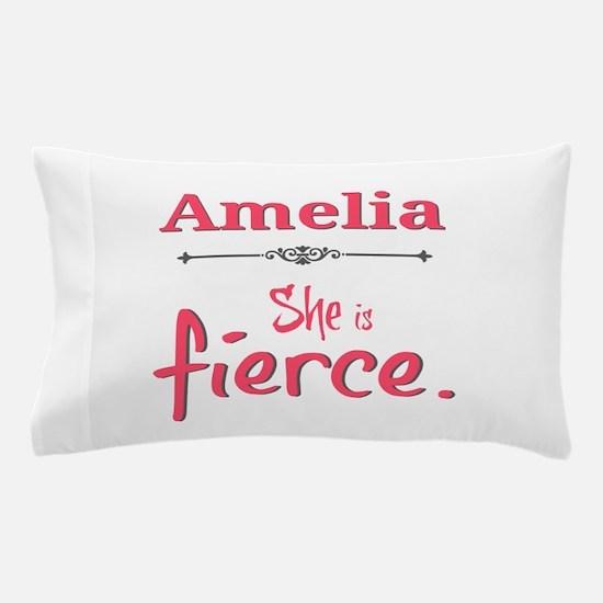 Amelia is fierce Pillow Case