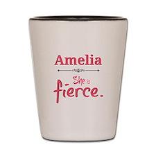 Amelia is fierce Shot Glass