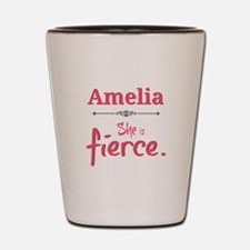 Amelia is fierce Shot Glass