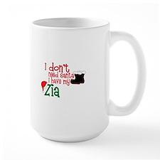I don't need Santa, I have my Zia Mugs