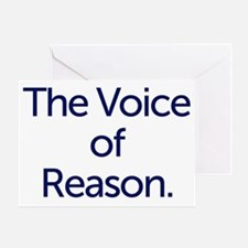 The Voice of Reason. Greeting Card