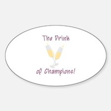 The Drink Of Champions! Decal