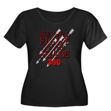 300 We Will Fight In The Shade Plus Size T-Shirt