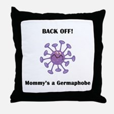 Back Off!  Mommy's a Germapho Throw Pillow