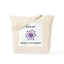 Back Off!  Mommy's a Germapho Tote Bag