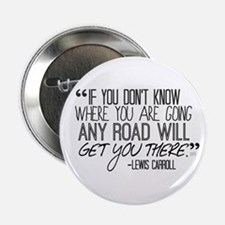 """Any Road Lewis Carroll 2.25"""" Button"""