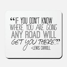Any Road Lewis Carroll Mousepad