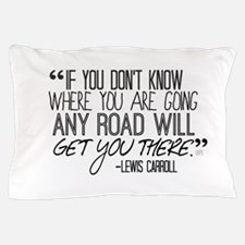 Any Road Lewis Carroll Pillow Case