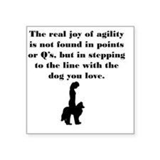 "The Joy of Agility Square Sticker 3"" x 3"""