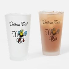 Personalized To Bee Drinking Glass