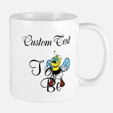 Personalized To Bee Mugs