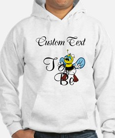 Personalized To Bee Hoodie