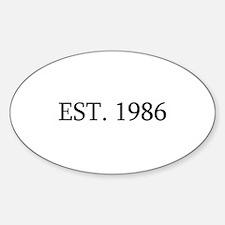 Est 1986 Decal