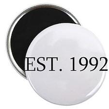 Est 1992 Magnets