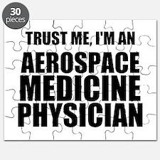 Trust Me, I'm An Aerospace Medicine Physician Puzz