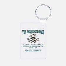 American Indian (Whos The Terrorist) Keychains