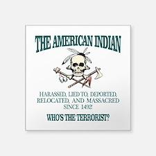 American Indian (Whos The Terrorist) Sticker