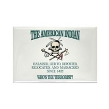 American Indian (Whos The Terrorist) Magnets