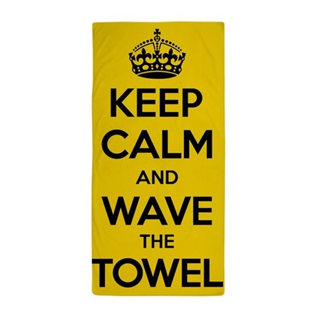 Keep Calm Terrible Beach Towel