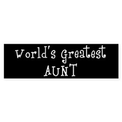 World's Greatest Aunt Bumper Bumper Sticker