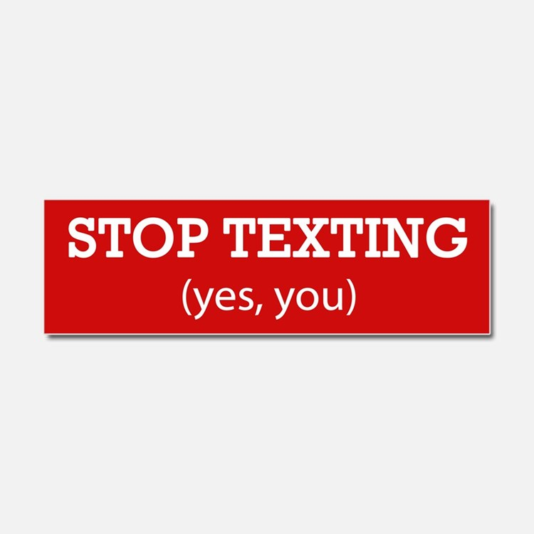 Cute Stop texting Car Magnet 10 x 3