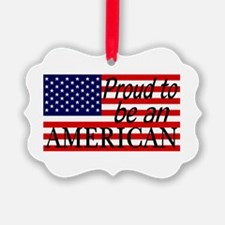 Proud to be an American Gifts Ornament