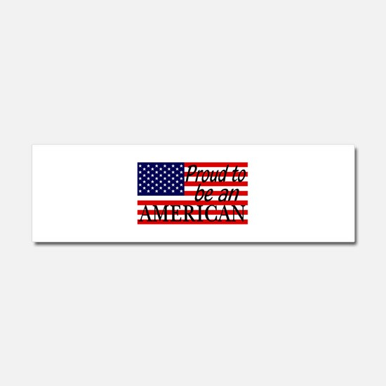 Proud to be an American Gifts Car Magnet 10 x 3