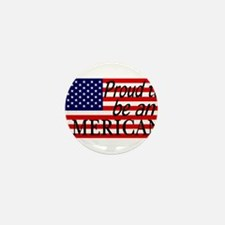Proud to be an American Gifts Mini Button (100 pac