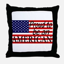 Proud to be an American Gifts Throw Pillow