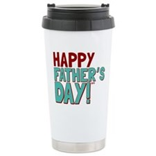 Happy Fathers Day Travel Mug