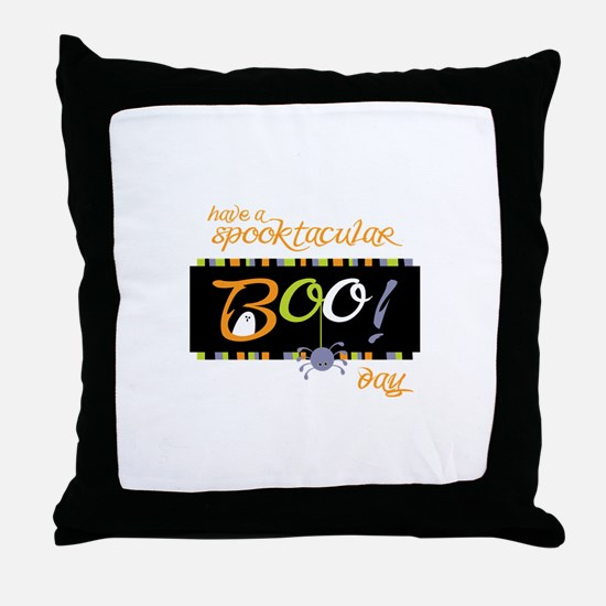 Have A Spooktacular Day Throw Pillow