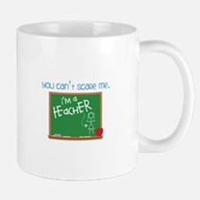 You Can't Scare Me. Mug