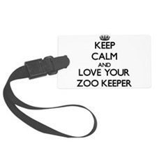 Keep Calm and Love your Zoo Keeper Luggage Tag
