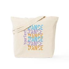 DANCE Optional Text Tote Bag