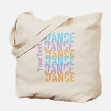 DANCE Optional Text Tote Bag
