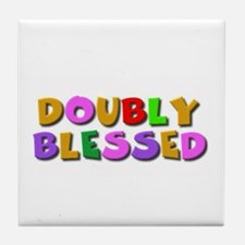 Doubly blessed Tile Coaster