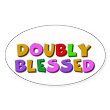 Doubly blessed Oval Decal