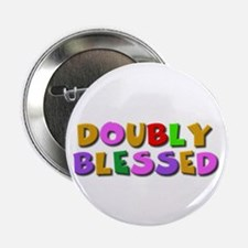 Doubly blessed Button