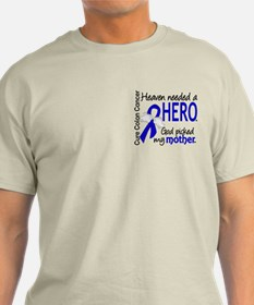 Colon Cancer HeavenNeededHero1.1 T-Shirt