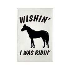 Wishin' I Was Ridin' Rectangle Magnet (100 pack)