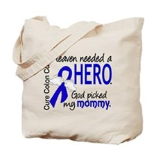 Colon Cancer HeavenNeededHero1.1 Tote Bag